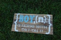 Reclaimed Wood Boy a noise with dirt on it hand by ChicRusticSigns, $65.00