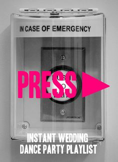 Playlist: Emergency Dance Party (literally, a whole dance party in one go, free) | A Practical Wedding