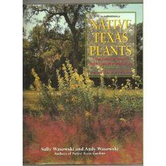 Native Texas Plants: Landscaping Region by Region (Hardcover) http://www.amazon.com/dp/0884155064/?tag=wwwmoynulinfo-20 0884155064
