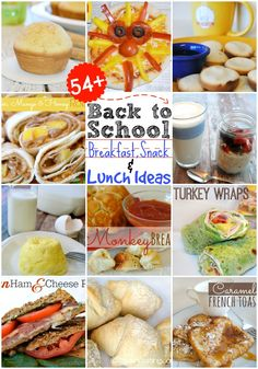 54  Back to School Lunch and Snack Ideas