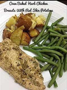 Love Cook Eat: Oven Baked Herb Chicken Breasts With Red Skin Potatoes