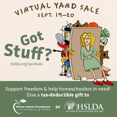 Ever feel like you have too much stuff? You're in luck! HSLDA and iDonate have teamed up for our Virtual Yard Sale happening September 19-20. Your tax-deductible donations will make a difference in many homeschooling families' lives. Find more details here >>