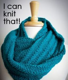 I can knit that...Cowls!