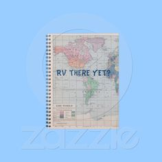 RV There yet? RV camping Journal from Zazzle.com