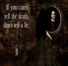 If you can't tell the truth don't tell a lie | Anonymous ART of Revolution