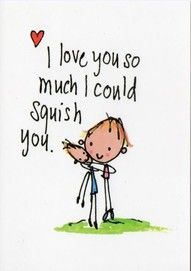 How I feel about Braydon on a daily basis! :)