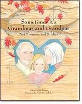 Sometimes it's grandmas and grandpas raising the kids. Here's a book for children in this situation. #kidlit #grandparents