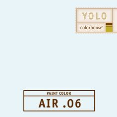 YOLO Colorhouse AIR .06:  Very soft and tranquil, a beautiful barely blue for a child's room, a kids bathroom or ceilings.  $35.95