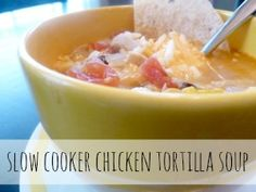 What's For Dinner? Slow Cooked Chicken Tortilla Soup - Passionate Penny Pincher