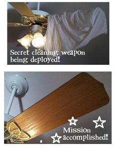 Use an old pillow case to clean ceiling fan blades!  (easy way to contain all the dust and crud)