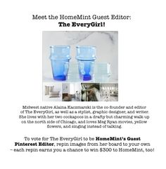 Announcing HomeMint's Pinterest Guest Editor Contest! Vote for your favorite Guest Editor by repinning their board images-- each repin also earns you the chance to win $ 300 to HomeMint! (See hmint.co/KY7vAf for Terms & Conditions)
