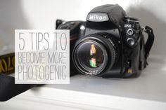 Five Tips To Becoming More Photogenic