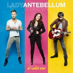"Lady A Unveils the Lead Single ""Downtown"" off Upcoming Fourth Studio Album"