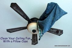 How to clean a celing fan!  Brilliant