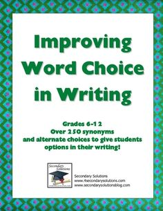 FREE Huge list of words to help students make better word choices in their writing!  Handout includes:
