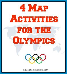 4 Map Activities for the Olympics @Education Possible