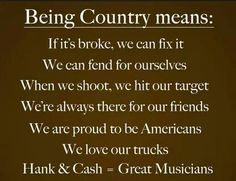 I am country and proud.