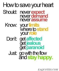 remember this, healthy relationships, boyfriend good to me, thought, stay happi, quotes about expectations, advic, quotes about assuming, heart health