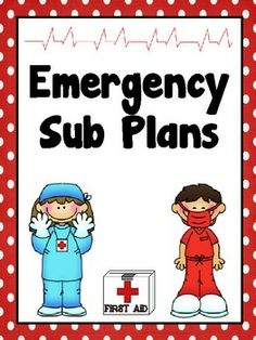 Emergency Sub Plans Forms  Free...(every teacher NEEDS to have emergency sub plans!)