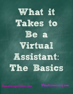 virtual assistant,Many more are available http://www.vicsonlineincome.com/