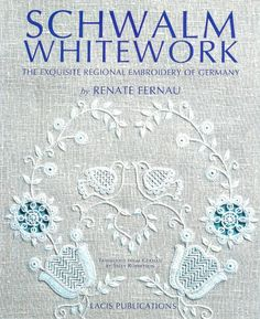 Schwalm Whitework Embroidery Book