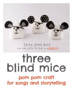 Pom pom craft for kids created for Nurturestore : how to make Three Blind Mice - great for storytelling and song time @Cathy Ma James www.nurturestore.co.uk #craftsforkids #kidscrafts #crafts #kids #pompoms #kbn