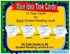 {Separate Main Idea Task Cards for Each Guided Reading Level} Levels A - I are included in this document. 90 Task Cards---10 per guided reading level --Students systematically review phonics sounds, sight words, and inference skills at INDIVIDUAL GUIDED READING LEVELS. Guided reading resources for different reading levels at your fingertips.