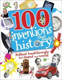 J 609 TUR. Describes the development of one hundred world-changing inventions, including rockets, the internet, refrigerators, blue jeans, light bulbs, and antibiotics.