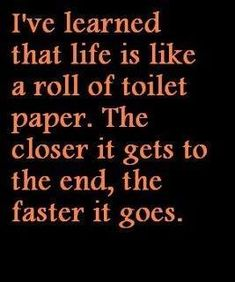 #life #roll #toiletpaper #toilet #humor #funny #truth