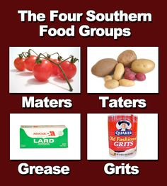 Southern Food Groups - @Holly Hanshew DeVore and @Kenna these made me think of you!