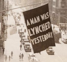 The flag hung in Harlem -- from the offices of the NAACP during the 1930s -- whenever news of a lynching was received