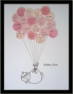 I like the idea of having each guest at a baby shower (or each person close to you) write a note on a sticky note, and then frame it in the babys room :)