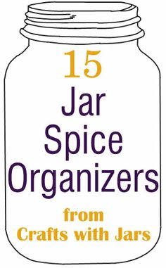 Crafts with Jars: Organizing Spices with Jars