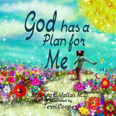 """God Has A Plan For"