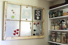 salvage: crap room... magnet board from an old window frame