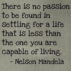 Live the life you deserve!=)