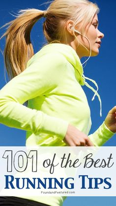 101 of the Best Running Tips ~~  A list from Runner's World