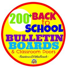 200+ Back-to-School Bulletin Boards: Collection at RainbowsWIthinReach