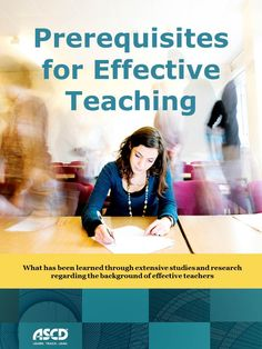 "Chapter one of James Stronge's ASCD book ""Qualities of Effective Teachers, 2nd Edition"""
