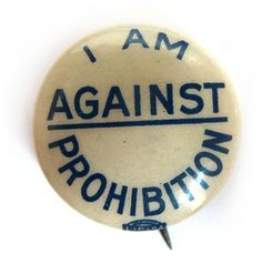 The Great Gatsby-inspired Roaring 20's Collection - Anti-Prohibition Button