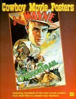 Cowboy movie posters / Edited by Bruce Hershenson and Richard Allen