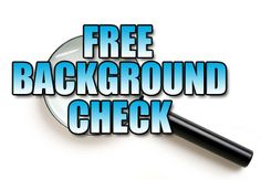 Free background check http://answers.yahoo.com/question/index?qid=20130226120103AAlpcog