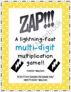 ZAP!! Multi-digit multiplication game!! product from Create-abilities on TeachersNotebook.com