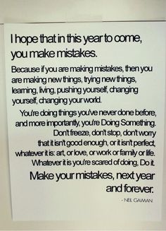 I hope you make mistakes.