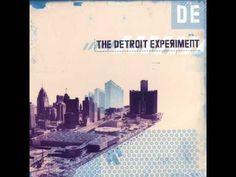 The Detroit Experiment [full album][HQ]  Birthday Weekend Playlist...
