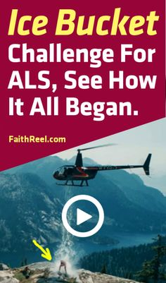 The ALS Ice Bucket Challenge, See How It All Began.