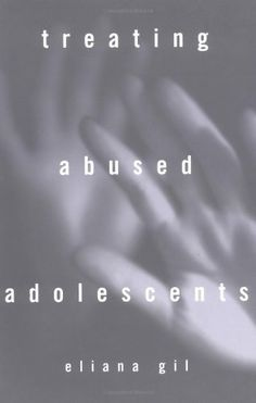 Treating Abused Adolescents by Eliana Gil PhD. $27.30. Publisher: The Guilford Press; 1 edition (June 1, 1996). Edition - 1. Publication: June 1, 1996
