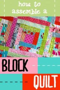 how to assemble a block quilt