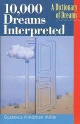 10,000 Dreams Interpreted by: Gustavus Hindman Miller - PDF