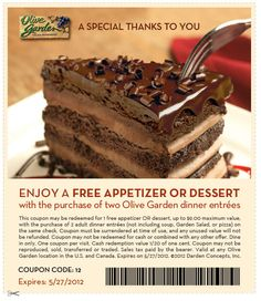 Appetizer or dessert free with your entrees at Olive Garden